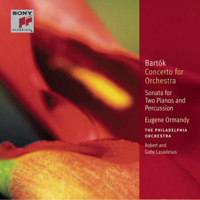 Bartã³k: Concerto For Orchestra; Sonata Conducive to Two Piano And Prcussion; Improvisations, Op. 20 [classic Library]