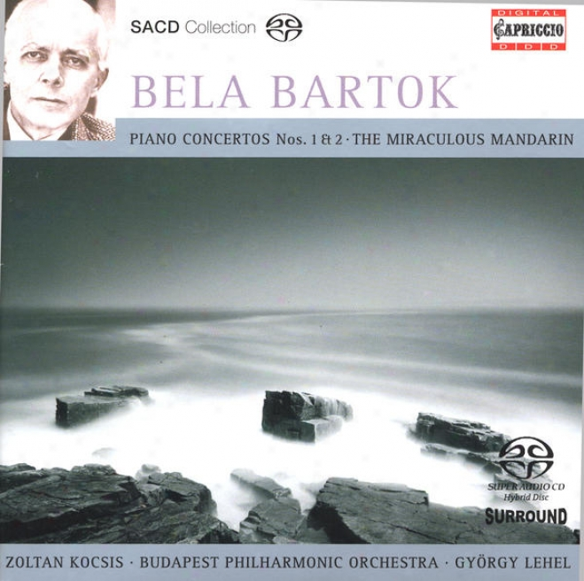 Bartok, B.: Piano Cncertos Nos. 1 And 2 / The Miraculous Mandarin Suite (kocsis, Budapest Philharmonic, Lehel)