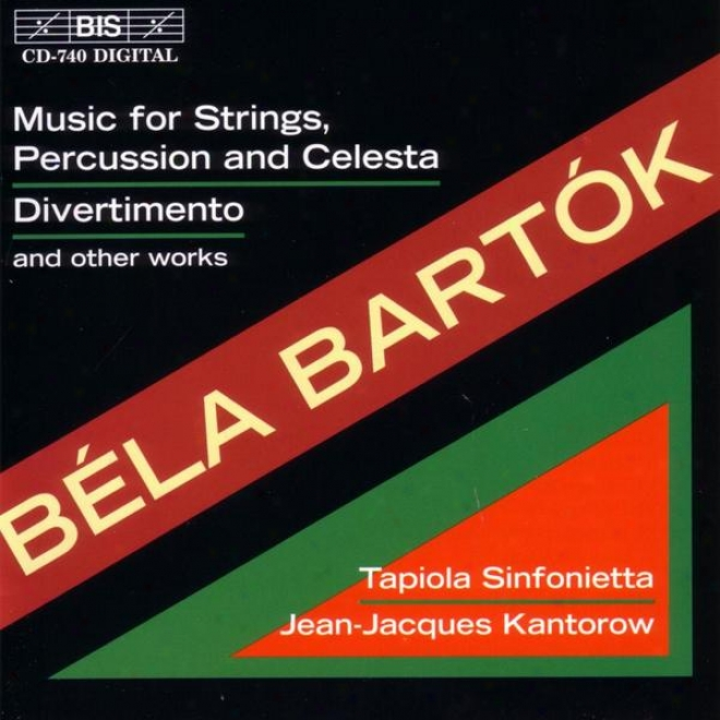 Bartok: Music For Strings, Collision And Celesta / Divwrtimento Abd Other Works