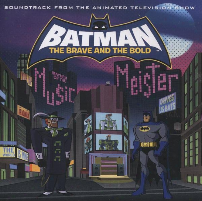 Batman Defy & The Bold: Mayhem Of The Music Meister! - Soundtrack From The Animated Television Show