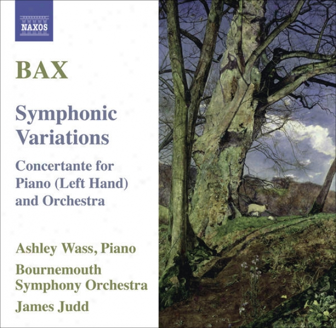 Bax, A.: Symphonic Variations / Concertante For Piano Left Hand (wasa, Bournemouth Symphony, Judd)