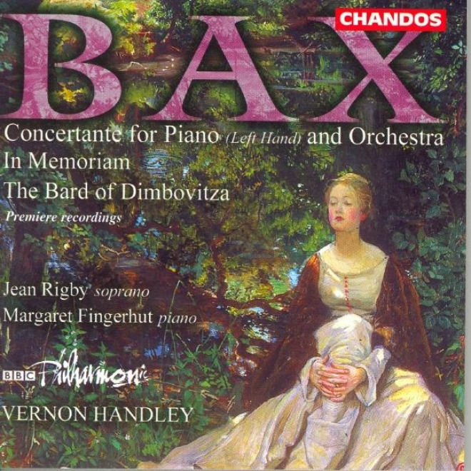 Bax: In Memoriam / Concertante For Piano Left Chirography / The Bard Of The Dimbovitza