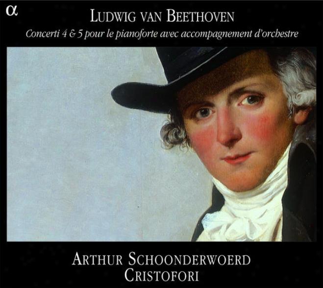 Beethoven: Concerti 4 & 5 Pour Le Pianoforte Avec Accompagnement D'orchestre