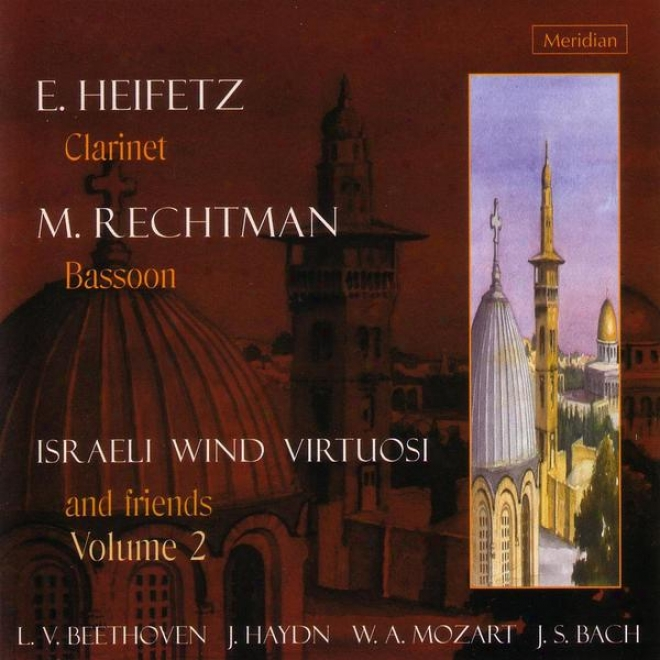 Beethoven / Haydn / Mozart / Back: Israeli Wind Virtuosi And Friends - Volume 2