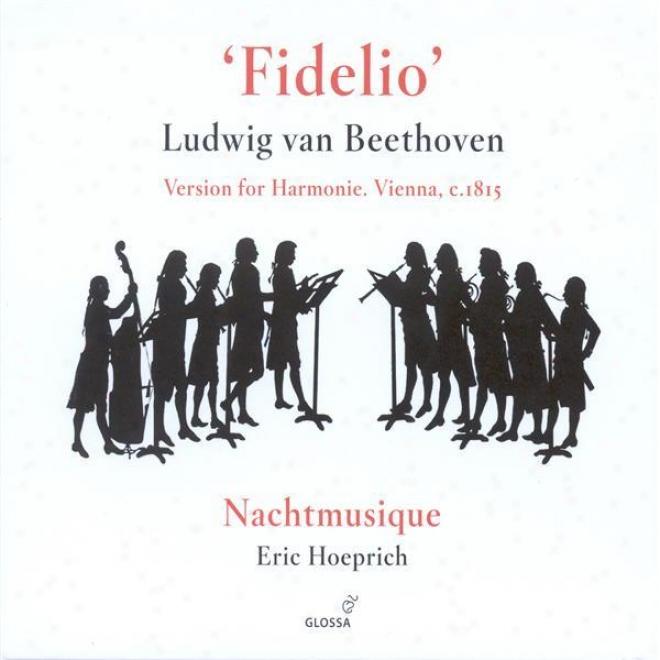 Beethoven, L.: Fidelio Harmoniemusik / Sextet In E Flat Major (nachtmusique)