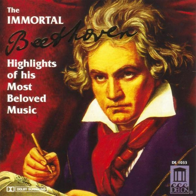 Beethoven, L.: Immortwl Beethoven (the) - Highlights Of His Most eBlived Melody