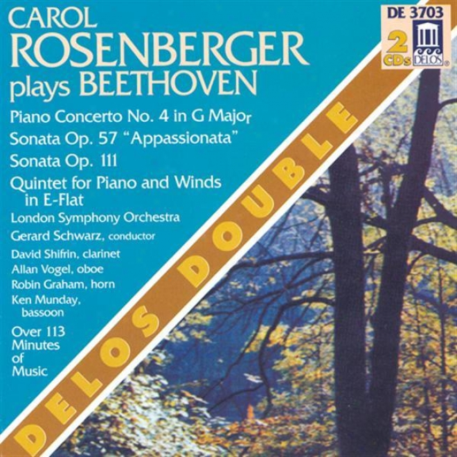 Beethoven, L.: Piano Concerto No. 4 / Piano Sonata Nos. 23 And 32 / Piano Quintet In E Flat Major (rosenberger)