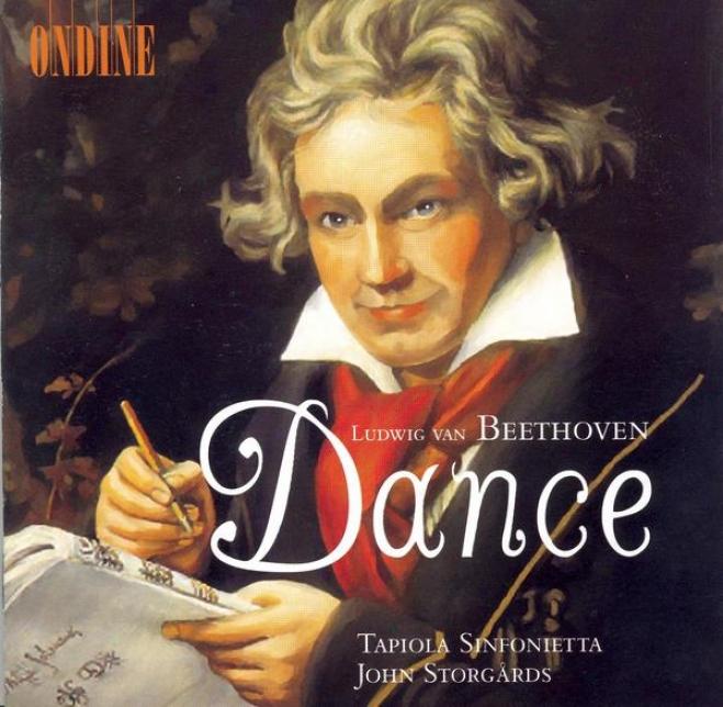 Beethoven, L. Van: Gratulations-menuet In E Simpleton Major / 12 Contredanses / 12 Mlnuets / Ritterballett (storgards)