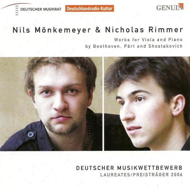 Beethoven, L. Van: Nofturon, Op. 42 / Part, A.: Fratres / Shostakovich, D.: Viola Sonata, Op. 147 (monkemeyer, Rimmer)