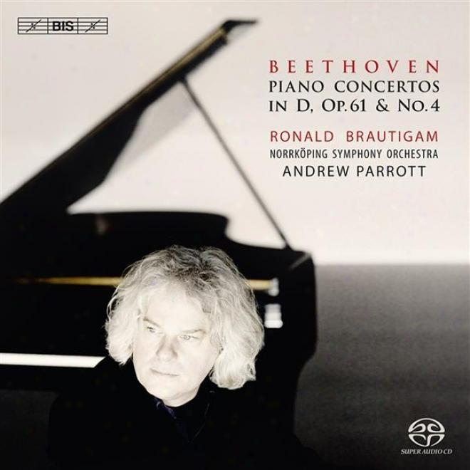 Beethoven, L. Van: Pinao Concerto None. 4 / Piano Concerto, Op. 61a (brautigam, Norrkoping Symphony, Pareptt)