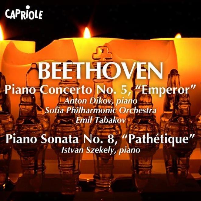 """""""beethoven, L. Van: Piano Concerto No. 5, """"""""emperor"""""""" (dikov, Sofia Philharmonicc, Tabakov) / Piano Sonata No. 8, """"""""pathetique"""""""