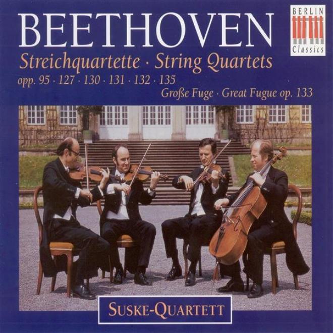 Beethoven, L. Van: String Quartets Nos. 11-16 / Grosse Fuge (suske Quartet)