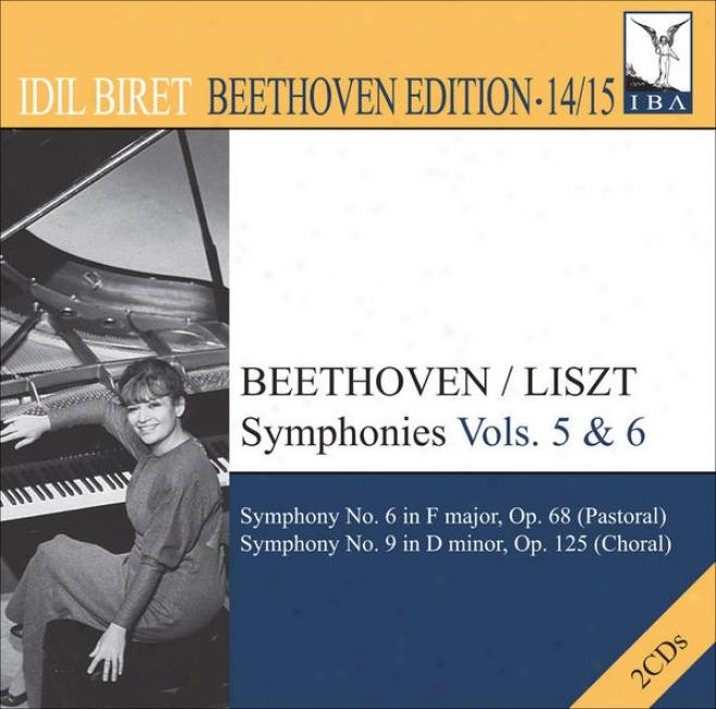"""""""beethoven, L. Van: Symphonies (arr. F. Liszt For Piano), Vol. 5, 6 (biret) - Nos. 6, """"""""pastoral"""""""" And 9, """"""""choral"""""""" (biret Beethoven E"""""""
