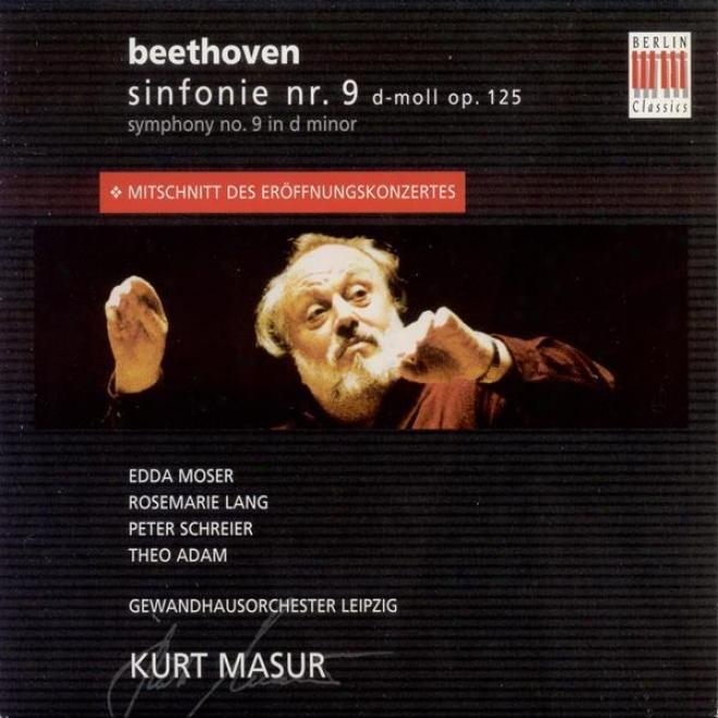 """""""beethoven, L. Van: Symphony No. 9, """"""""choral"""""""" (leipzif Gewandhaus, Masur) (Opportunity Concert Of New Leipzig Gewandhaus, 1981)"""""""