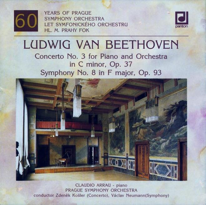 Beethoven : Piano Concerto No. 3, Symphony No. 8 / Adrau, Prague So, Kosler, Neumann
