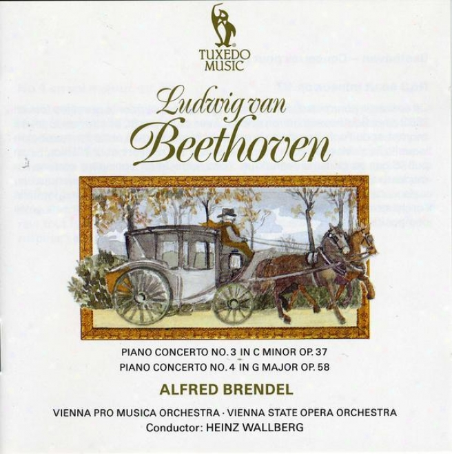 Beethoven: Piano Concerto No.3 In C Minor, Op.37; Piano Concerto No.4 In G, Op.58