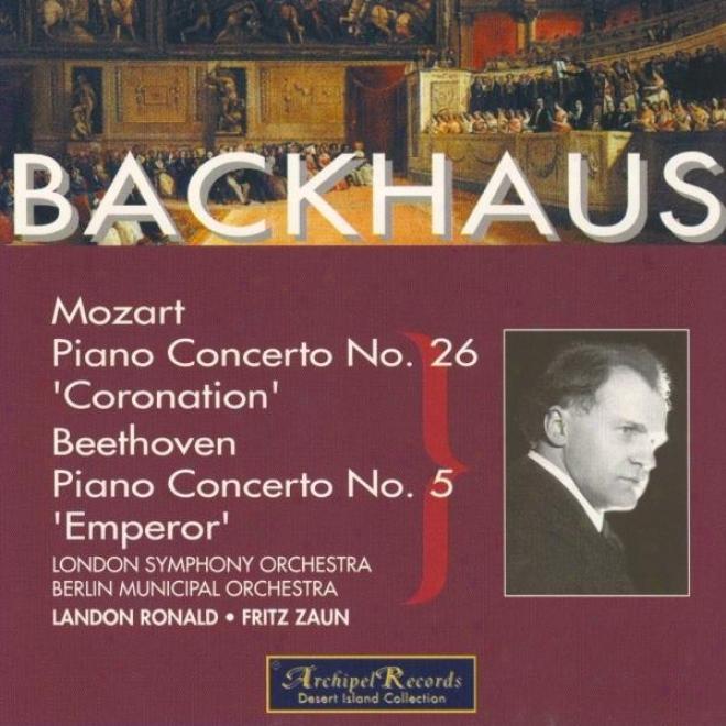 Beethoven : Piano Concerto No.5 : Emperor - Mozart : Piano Concerto No.26 Coronation