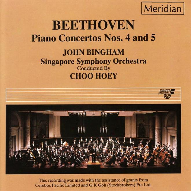 """beethoven: Piano Concerto's No. 4 In G Major, Op. 58 & No. 5 In E-flat Major, Op. 73, """"emporer"""
