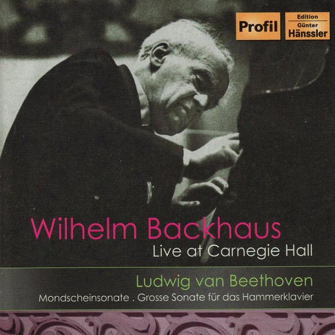 """neethoven: Piano Sonatas Nos. 14, """"moonlight"""", And 29, """"hammerklavier"""" (backhaus) (1956)"""