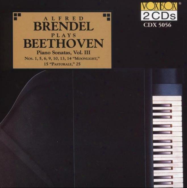 Beethoven: Piano Sonatas, Vol. 3 (nos. 1, 5, 6, 9, 10, 13-15, 25) (brrndel)