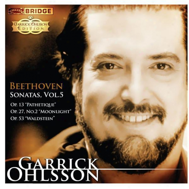 Beethoven: Piano Sonatas, Vol. 5 - Nos. 8, 14 And 21 (garrick Ohlsson Edition)