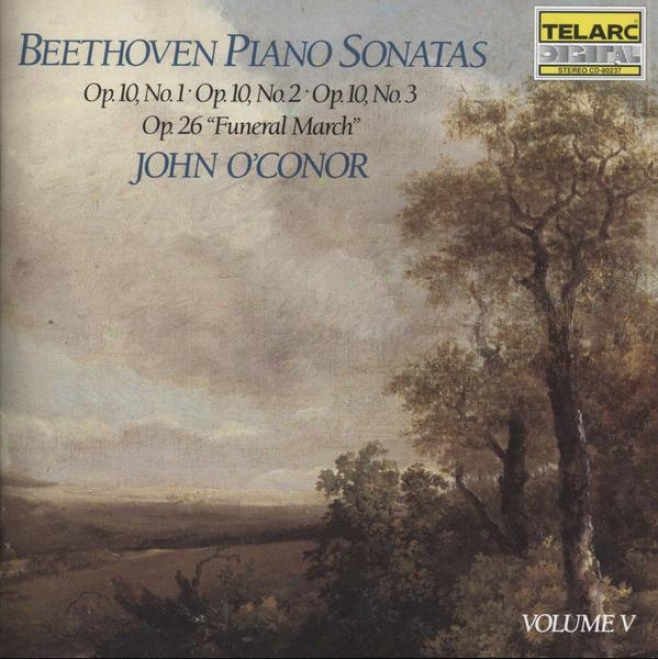 """beethoven: Piano Sonatas Book 5: Op. 10, Nos. 1, 2 & 3, Op. 26 """"funeral March"""