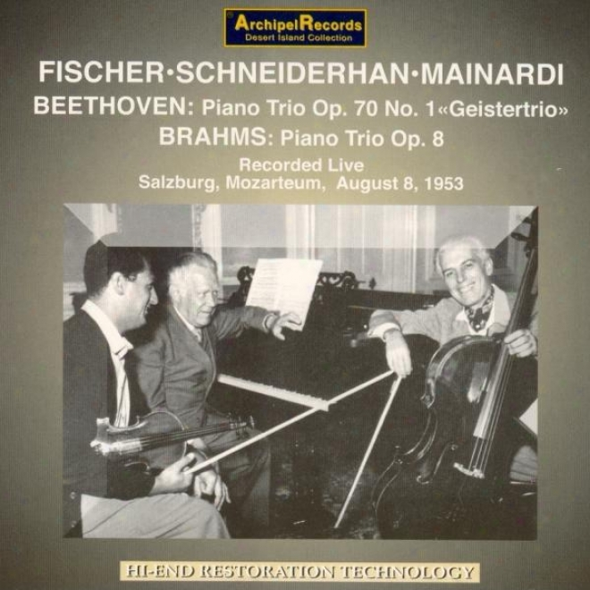 Beethoven : Piano Trio Op.70, Piano Sonata No.30 - Johannes Brahms : T5io For Piano, Violin & Cello Op.8