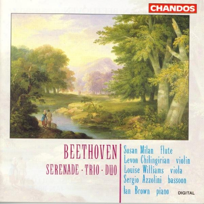 Beethoven: Serenade In D Major / Piano Trio In G Major / Duo No. 1 In C Major