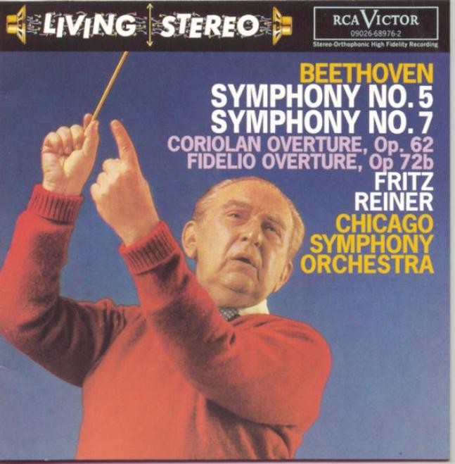 Beethoven: Symphonies 5 & 7, Coriolan Overture, Op.62, Fidelio Overture Op. 72b