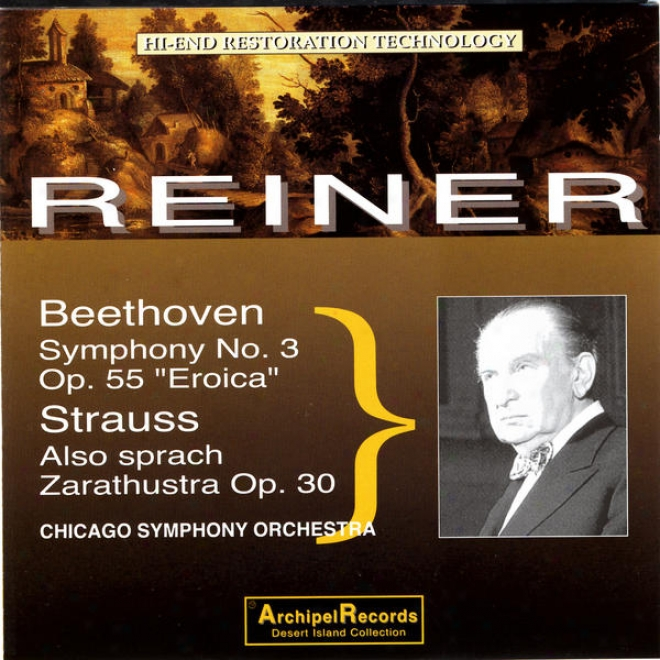 """beethoven: Symphony No. 3 Op. 55 """"eroica"""", Strauss: Also Sprach Zarathustra Op. 30"""