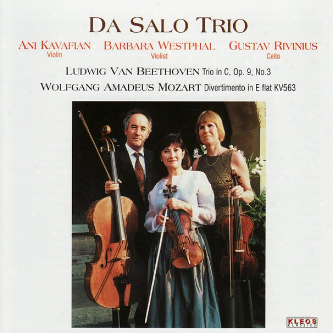 Beethoven: Trio In C, Op. 9 None. 3 & Mozart: Divertimento In E-flat, Kv. 563