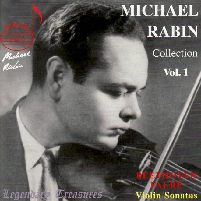 Beethoven: Violin Sonata No. 8 - Faurã©: Fiddle Sonata No. 1 - Paganini: Caprice No. 17