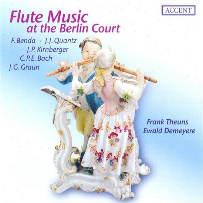 Benda, F.: Flute Sonata In E Minor / Bach, C.p.e.: Flute Sonata, Wq. 128, H. 555 / Kirnberger, J.p.: Flut3 Sonata In G Major (theu