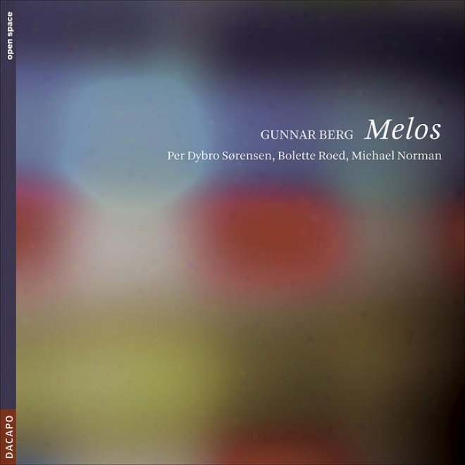 Berg, G.: Ar Goat / Triedra / 9 Duos / Melos I (p.d. Sorensen, Roed, M. Norman)