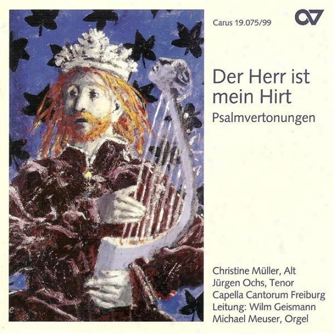 Berger, J.: Sacred song 23 / Mendelwsohn, Felix: 2 Geistliche Lieder / Howells, H.: Sacred song 130 / Farraht, R.: Psalm 97 (psalmvertonungen)
