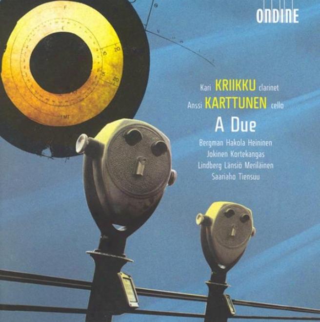 Bergman, E. : Karanssi / Tiensuu, J.: Plus Ii / Kortekangas, O.: Iscrizione / Saariaho, K. Oi Kuu / Merilainen, U.: Unes (kriikku,