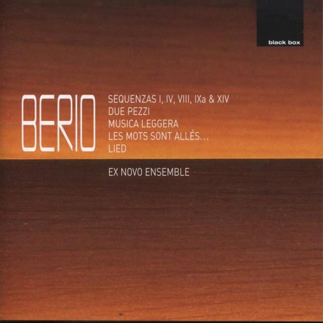 Berio:  Sequenzas I, Iv, Viii, Ixa & Xiv; Due Pezzi; Musica Leggera; Les Mots Sont Alles; Lied