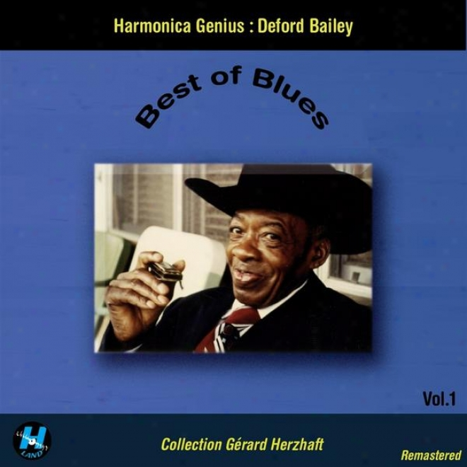 Bestt Of Blues Vol.1 : Harmonica Genius Deford Bailey (coolection Gerard Herzhaft Remastered)