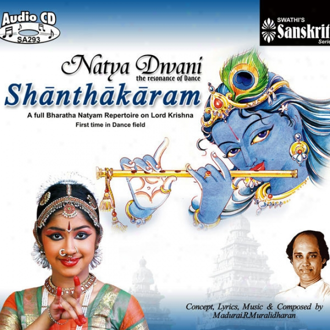 "Bharatanatyam Dance �"" Lord Krishna - Natya Dwani Shanthakaram -  Madurai R.muralidharan"