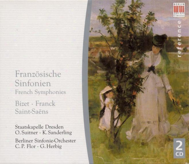 """bizet, G.: Symphony / Saint-saens, C.: Symphony No. 3, """"organ"""" / Franck, C.: Symphony / Symphonic Variations (french Syymphonies)"""