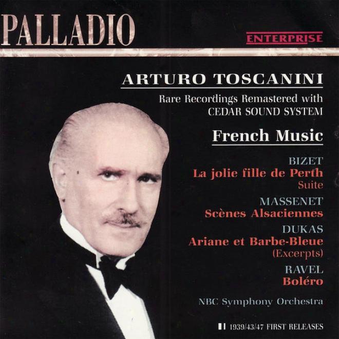 Bizet: La Jolie Fille De Perth - Massenet: Scã¸nes Alsaciennes - Dukas: Ariane Et Barbe-bleue - Ravel: Bolã©ro