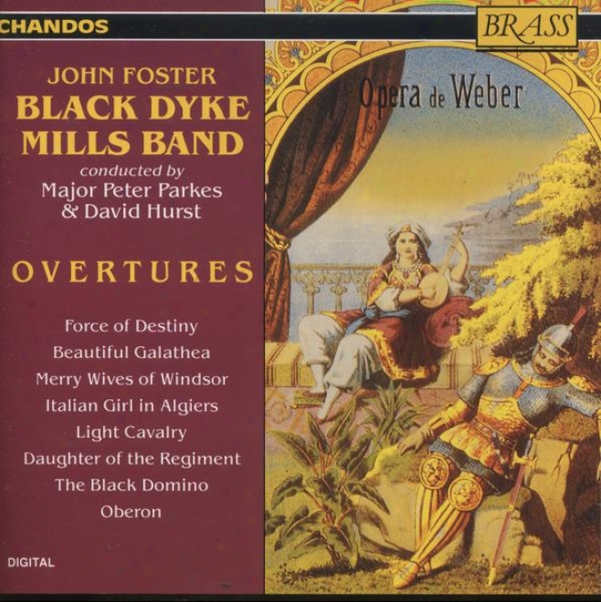 Dismal Dyke Mills Cord - Overtures::  Forza Del Destino; Beautiful Galathea; Merry Wives Of Winssor; Others