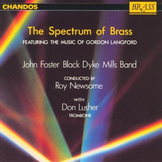 Black Dyke Mills Band: Spectrum Of Brass (the) - The Melody Of Gordon Langford