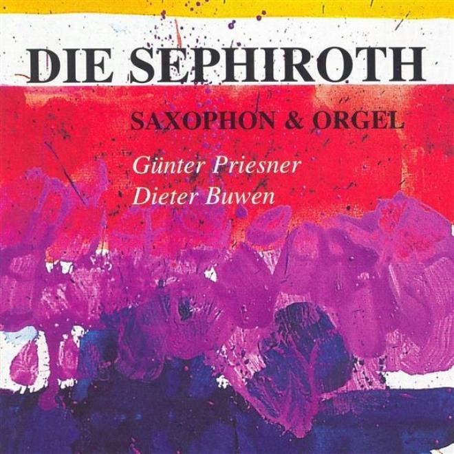 Blythe: Sephiroth (die) / Quadrophonia / Noda: Mai / Brandmuller: Riddle Ii / Voirpy: Meditation Sur Un Sanctus (priesner, Buwen)