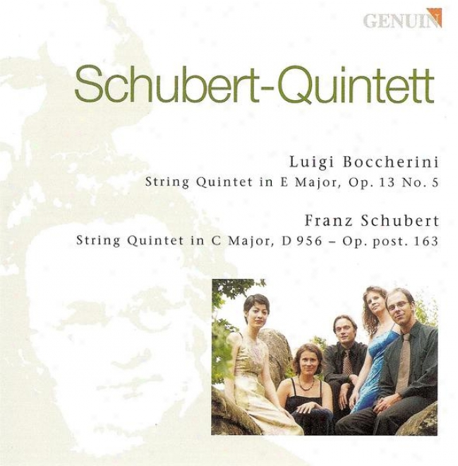Boccherini, L.:_String Quintet, Op. 13, No. 6 / Schubert, F.: String Quintwt, Op. 163 (schubert-quintett)
