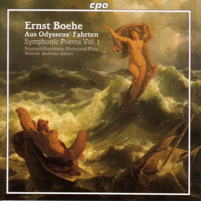Bodhe: Symphonic Poems, Vol. I - Tragic Proposal / Aus Odysseus' Fahrten (excerpts)