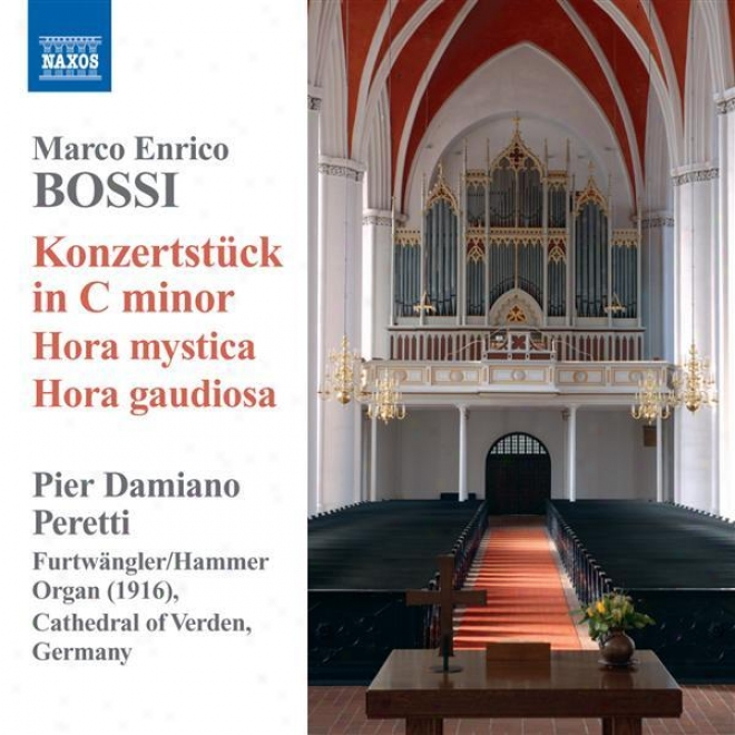 Bossi, M.e.: Organ Works - Theme And Variations / Piece Heroique / Konzertstuck In C Minor / Pieces For Organ (peretti)