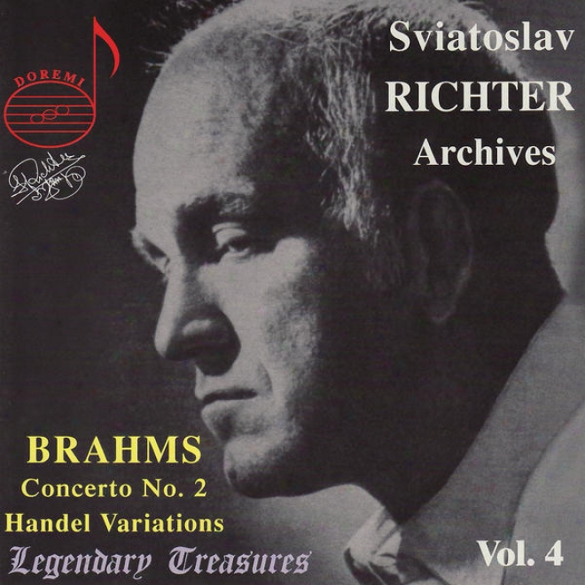 Brahms: Concerto No. 2 For Piano And Orchestra - Handel: Variations And Fugue On A Theme