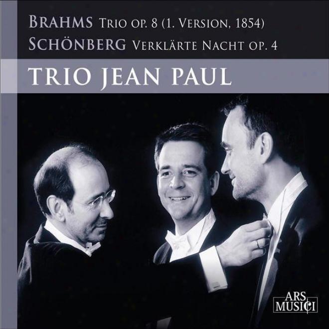 Brahms, J.: Piano Trio No. 1 / Schoenberg, A.: Verklarte Nacht (jean Paul Trio)