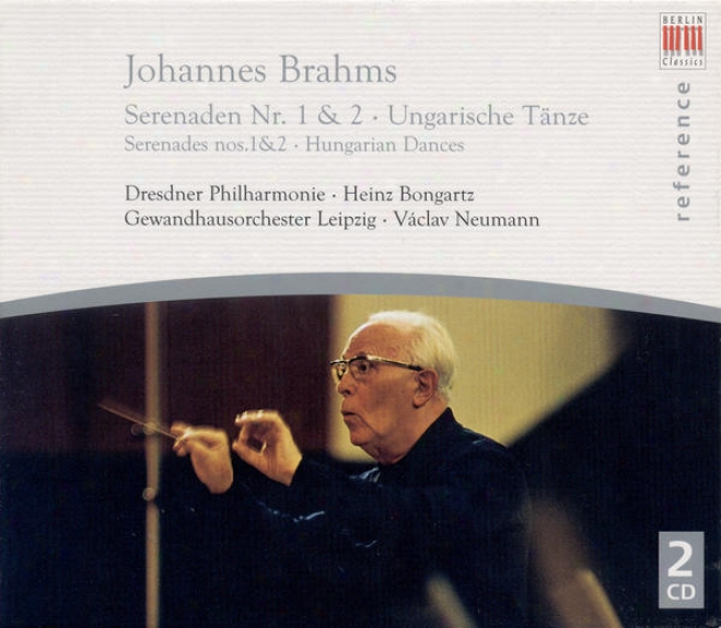 Brahms, J.: Serenades Nos. 1-2 (dresden Philharmonic, Bongartz) / Hungarian Dances (excerpts) (leipzig Gewandhaus, Neumann)